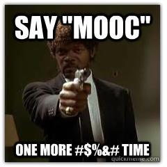 say mooc