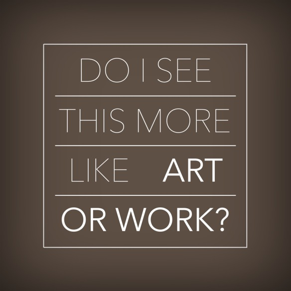 More like Art or Work